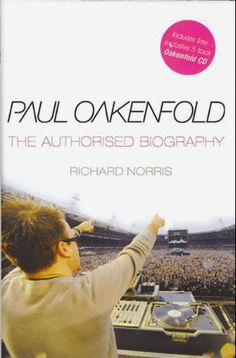 seeing that I'm in it......... Paul Oakenfold: The Authorised Biography