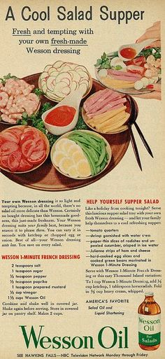 1954 Illustrated Food Ad, Wesson Oil, Supper Salad with French Dressing Recipe Retro Recipes, Old Recipes, Vintage Recipes, Cookbook Recipes, Cooking Recipes, Free Recipes, Vintage Cooking, Vintage Food, Retro Food