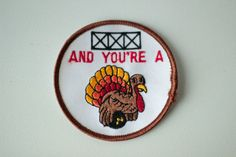 "Vintage ""You're a turkey"" bowling patch"