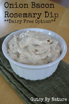 Onion Bacon Rosemary Dip (with Dairy Free Option) - Gutsy By Nature