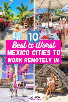 """Are you currently working from home and thinking of becoming a digital nomad? Mexico place is a great place to do that for so many reasons! After living and working in several cities in Mexico, this is my list of the best Mexico cities for working remotely in 2021! Full honesty, Tulum made my """"worst"""" list! Solo Travel, Travel Tips, Budget Travel, Travel Ideas, Mexico Vacation, Mexico Travel, Mexico Destinations, Travel Destinations, Merida Mexico"""