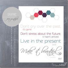 Live in the present free printable #freeprintable