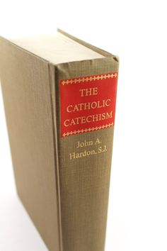 """1975 """"The Catholic Catechism"""" hardcover book by John A. Hardon, S.J. - Doubleday, theology, religion, 1970s, vintage, Christian"""