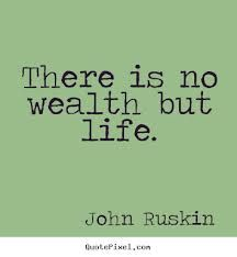 john ruskin quotes - Google Search