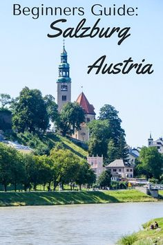 Beginners Guide: Salzburg Austria