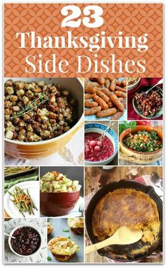 These 23 delicious Thanksgiving side dishes will give you so many recipes to choose from for your Thanksgiving dinner! All you will need is your turkey and dessert!