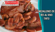Medallones de res al vino tinto,✅ esta deliciosa receta es muy fácil de preparar y hoy te enseñaremos paso a paso a prepararla en casa. [VER RECETA]✅ Beef, Chicken, Dishes, Cooking, Breast, Ribs, Eating Clean, Meat, Ox