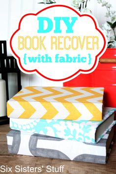 DIY Book Recover with Fabric from Six Sisters' Stuff! Such a cute idea to add color to any room!
