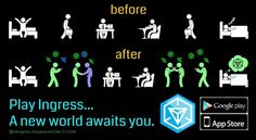 Ingress Before After...