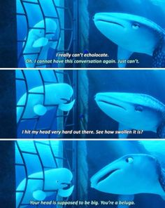 Finding Dory. Bailey is the best character