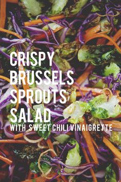 CRISPY BRUSSELS SPROUTS SALAD WITH SWEET CHILI VINAIGRETTE - The Kitchy Kitchen Blogspot