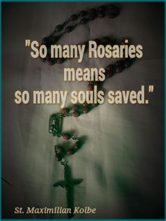 Pray your rosary!