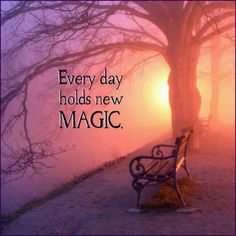 Find your magic.