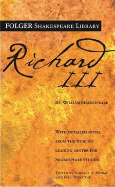 Richard III: The Tragedy of (Folger Shakespeare Library)