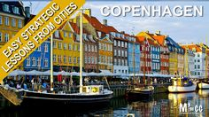 Easy Strategic Lessons from Cities: Copenhagen, Denmark with Wolfgang Riebe