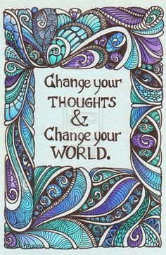 Change your thoughts #LOA