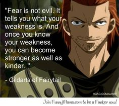 I love this show Fairy Tail.  It has some pretty amazing life quotes in it and truly shows the love in true friendship.  But this particular quote is amazing.