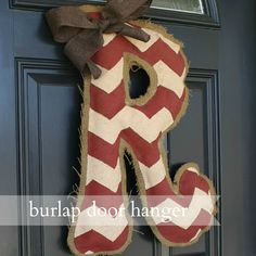 Live a Little Wilder: burlap door hanger {tutorial} - (be sure you seal it or use weather resistant paint if it will be outdoors)