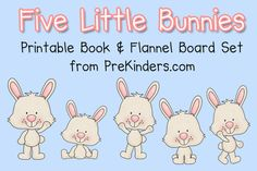 "Today I made a printable book with flannel board pieces for the traditional rhyme ""Five Little Bunnies"". This would work well with any Easter or Spring themes and activities. My students love books that rhyme and count down, because they like to guess which number is next. I always pause before saying the next number: …"