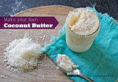 make your own coconut butter thesproutingseed.com