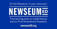 Search hundreds of standards-aligned lesson plans, artifacts, case studies and more that bring the Newseum's content and collection to you.