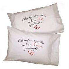 Always Kiss Goodnight Pillowcase, http://www.amazon.com/dp/B001E4HRN4/ref=cm_sw_r_pi_awd_EYp2rb0J9RZ5E