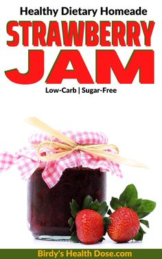 This healthy, tasty, dietary, sugar-free, and preservative-free strawberry jam recipe is ideal for people with diabetes or those who follow a low carbs diet. Sugar Free Strawberry Jam, Homemade Strawberry Jam, Strawberry Jam Recipe, Jam Recipes, Spicy Recipes, Keto Recipes, Healthy Recipes, Health And Wellbeing, Health And Nutrition