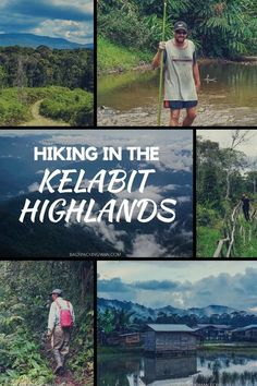 The Kelabit Highlands In Malaysia Are Off The Beaten Path And Perfect For Hiking.
