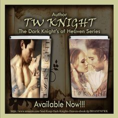 Book 1 His Soul to Keep and Book 2 His Soul to Hold Soulless and exiled…they are the Dark Knights of Heaven #mustread