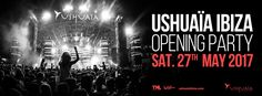 Ushuaïa Ibiza announced 2017 Opening Party date