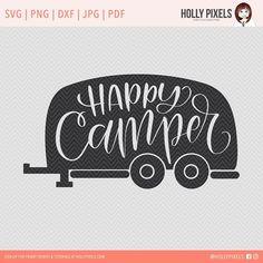 Happy Camper SVG Cut File @creativework247