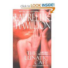 The Lunatic Cafe by Laurell K. Hamilton  Anita Blake, Vampire Hunter series