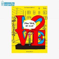 New York et moi, Soledad Bravi  Pour une ballade sensible à New York hors des sentiers battus, au travers des dessins de l'illustratrice Soledad…  #LeBonMarche #BrooklynRiveGauche #Brooklyn #book #livre #read #reading