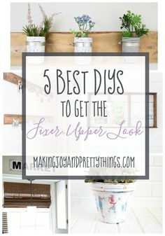 fixer upper / farmhouse / home decor / DIY