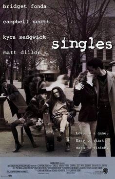 Singles (1992)   directed by Cameron Crowe   starring Bridget Fonda, Campbell Scott, Kyra Sedgwick, Sheila Kelley, Jim True, Bill Pullman, Matt Dillon