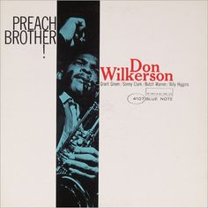 Don Wilkerson, Blue Note 4107