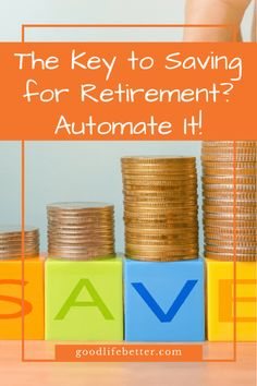 Getting started saving for retirement can feel overwhelming--how can you possibly set aside that much money? The key in my life has been automation. Investing For Retirement, Retirement Cards, Early Retirement, Retirement Planning, Retirement Quotes, Party Planning, Get Out Of Debt, How To Treat Acne