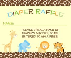 Encourage guests to bring diapers to your baby shower with this jungle safari diaper raffle ticket bordered in a giraffe pattern and featuring a giraffe, elephant, lion and tiger.