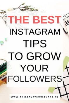 These are the tips and tricks to grow you followers on Instagram. You can also get more likes on your posts and photos. // The Beauty Boulevard
