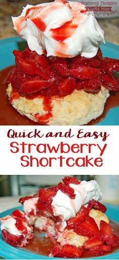 What to do with all those leftover strawberries? Make this super Quick and Easy Strawberry Shortcake Recipe!