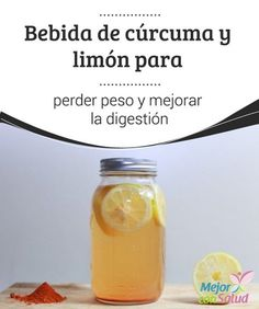 Bebida de cúrcuma y limón para perder peso y mejorar la digestión La bebida de cúrcuma y limón es un remedio desintoxicante que te ayuda a mejorar la digestión y reducir medidas. ¡No dejes de probarla!