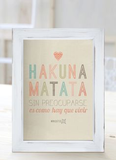 "Hakuna Matata It means ""no worries for the rest of your Days"" Hakuna Matata, Alma Singer, Home Crafts, Diy And Crafts, Diy Home Decor Bedroom, Motivational Phrases, Decoupage, Life Quotes, Frame"