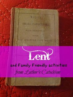 Lent family friendly Lutheran