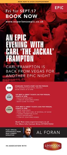 EPIC EXPERIENCE : CARL FRAMPTON IS BACK FOR ANOTHER EPIC NIGHT 1ST SEPTEMBER