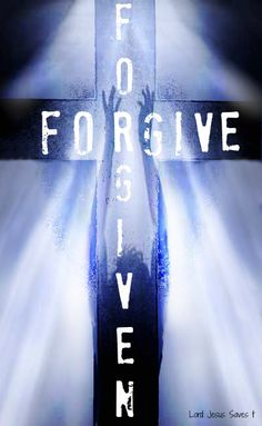 """""""For if you forgive men when they sin against you, your heavenly Father will also forgive you. But if you do not forgive men their sins, your Father will not forgive your sins."""" Matthew 6:14-15"""