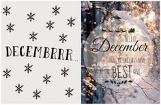 Hello December!! You are the last one, so be but the best!! - Christmas inspiration!