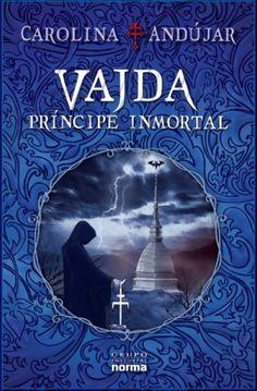 Vadja Principe Inmortal by Carolina Andujar 5/5 Estrellas (Enero 2013)