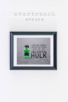 #Lego #Marvel #Hulk #Superheroes Always be yourself unless you can be Hulk 8 x 10 Photograph Print by Everbranch on Etsy #boysroom #boysdecor #boy #Tween #incrediblehulk #legoart #comicart #dccomics #avengers #avengerart #superheroroom #avengerstheme #avengersdecor #hulksmash #playroom #familyroom #theater #movies