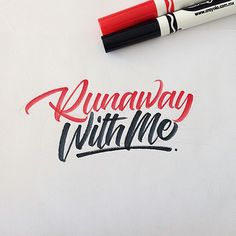 runaway with me brushpen calligraphy david milan