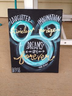 Show your love for Disney with the customizable quote from Walt himself! Laughter is timeless, imagination has no age, and dreams are forever If